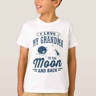 I Love My Grandma To The Moon And Back T-Shirt