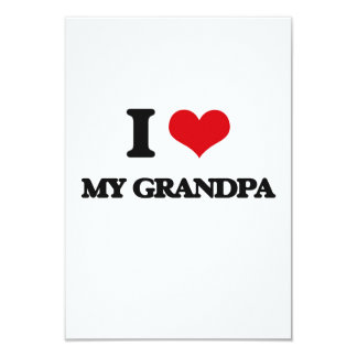 I Love My Grandpa 9 Cm X 13 Cm Invitation Card