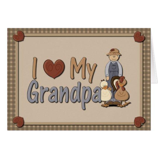 I Love My Grandpa (farmer) Greeting Card