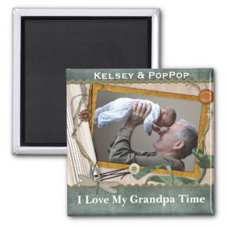 I Love My Grandpa Time Personalized Square Magnet