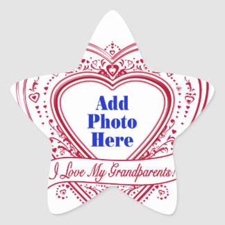 I Love My Grandparents! Photo Red Hearts Star Sticker