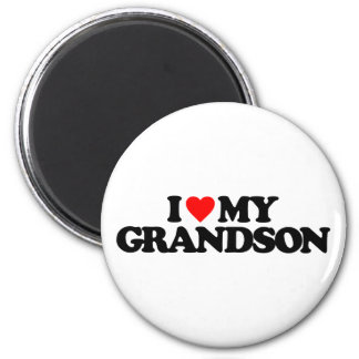 I LOVE MY GRANDSON MAGNETS