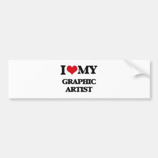 I love my Graphic Artist Bumper Sticker