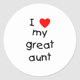 I Love My Great Aunt Classic Round Sticker