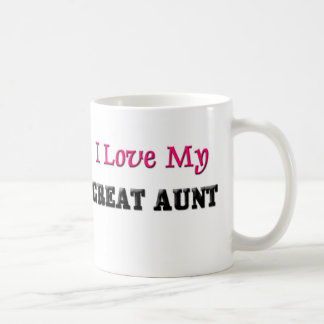 I Love My Great Aunt Mugs