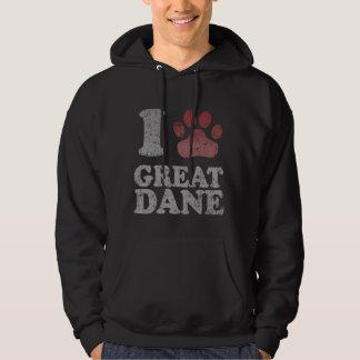 I love my Great Dane Hoodie
