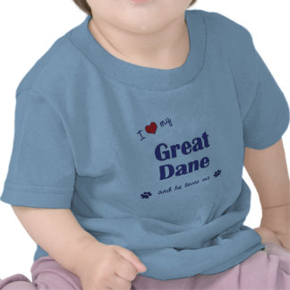 I Love My Great Dane (Male Dog) Tees