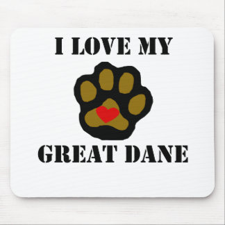 I Love My Great Dane Mouse Pad