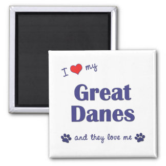I Love My Great Danes (Multiple Dogs) Square Magnet