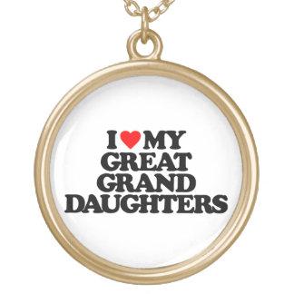 I LOVE MY GREAT GRANDDAUGHTERS PENDANTS
