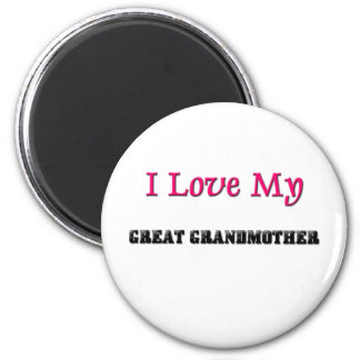 I Love My Great Grandmother 6 Cm Round Magnet