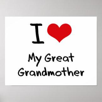 I Love My Great Grandmother Print