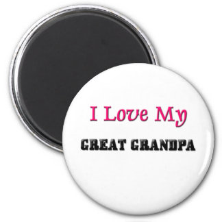 I Love My Great Grandpa 6 Cm Round Magnet