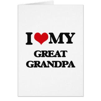 I love my Great Grandpa Greeting Card