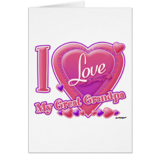 I Love My Great Grandpa pink/purple - heart Greeting Card