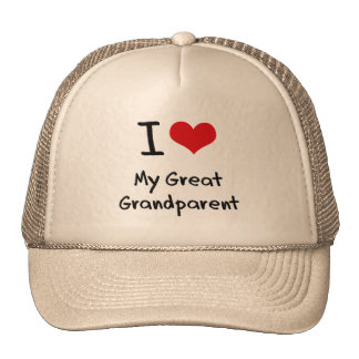 I Love My Great Grandparent Trucker Hat