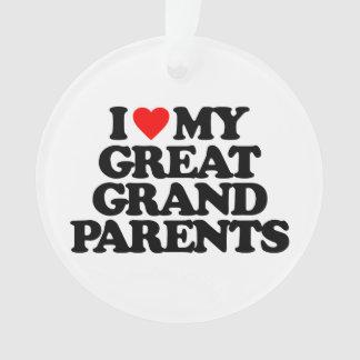I LOVE MY GREAT GRANDPARENTS