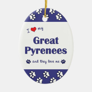 I Love My Great Pyrenees (Multiple Dogs) Ceramic Oval Decoration