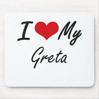 I love my Greta Mouse Pad