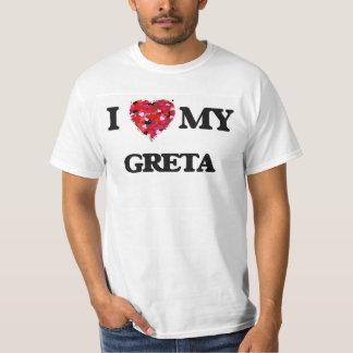 I love my Greta T-shirt