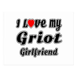 I Love My Griot Girlfriend Postcards