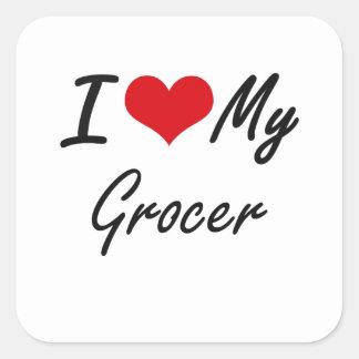 I love my Grocer Square Sticker