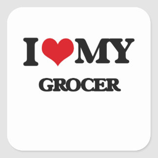 I love my Grocer Stickers