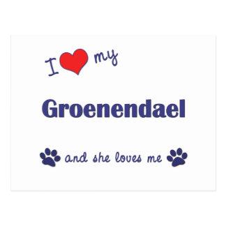 I Love My Groenendael (Female Dog) Postcard