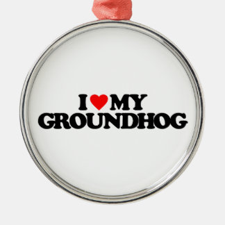 I LOVE MY GROUNDHOG CHRISTMAS ORNAMENT