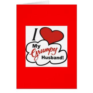 I Love My Grumpy Husband Card