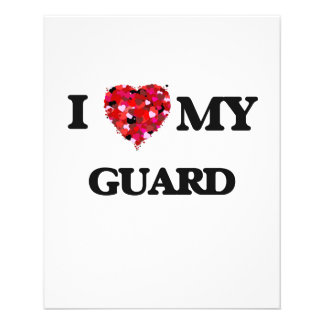 I love my Guard 11.5 Cm X 14 Cm Flyer