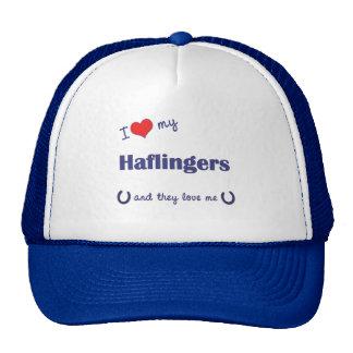 I Love My Haflingers (Multiple Horses) Hat