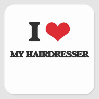 I Love My Hairdresser Square Stickers