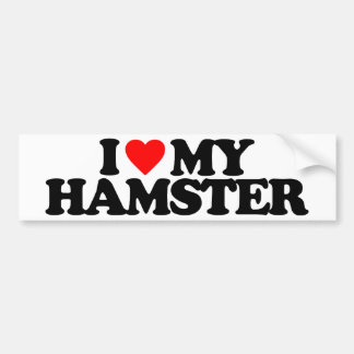 I LOVE MY HAMSTER BUMPER STICKER