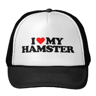 I LOVE MY HAMSTER TRUCKER HAT