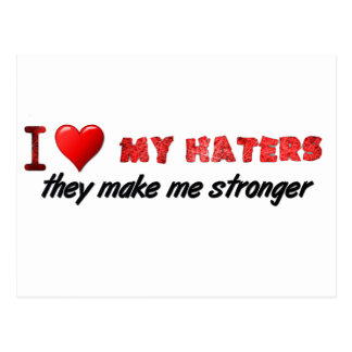 I love my haters ... postcard