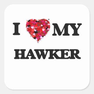 I love my Hawker Square Sticker