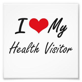 I love my Health Visitor Art Photo