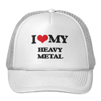 I Love My HEAVY METAL Trucker Hat