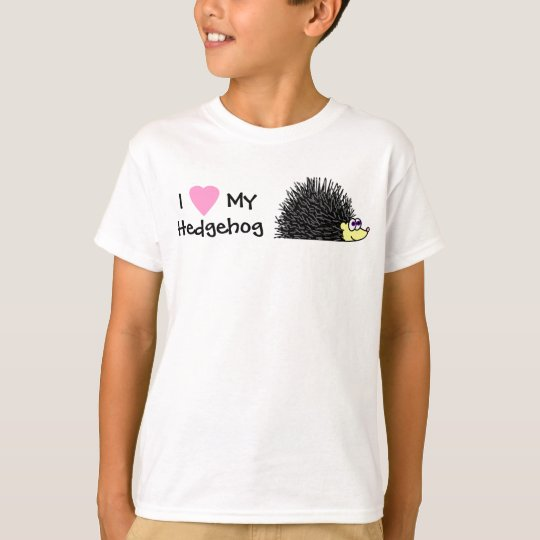 I Love My Hedgehog Girls T-Shirt