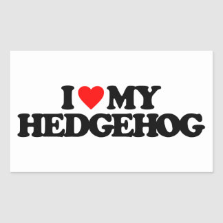 I LOVE MY HEDGEHOG RECTANGULAR STICKER
