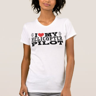 I Love My Helicopter Pilot T-Shirt