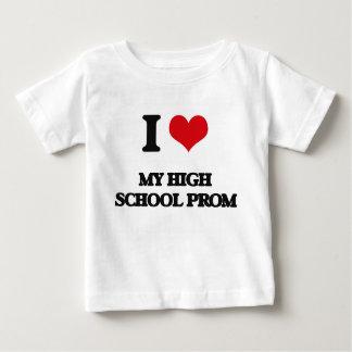 I love My High School Prom T Shirts