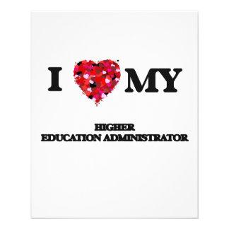 I love my Higher Education Administrator 11.5 Cm X 14 Cm Flyer