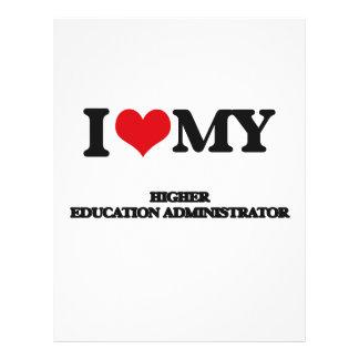 I love my Higher Education Administrator 21.5 Cm X 28 Cm Flyer