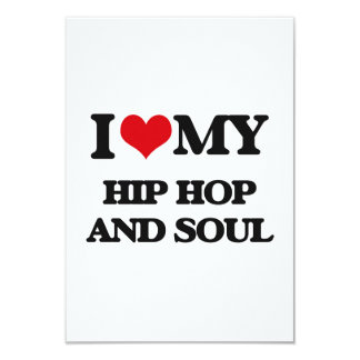 I Love My HIP HOP AND SOUL Announcement Card