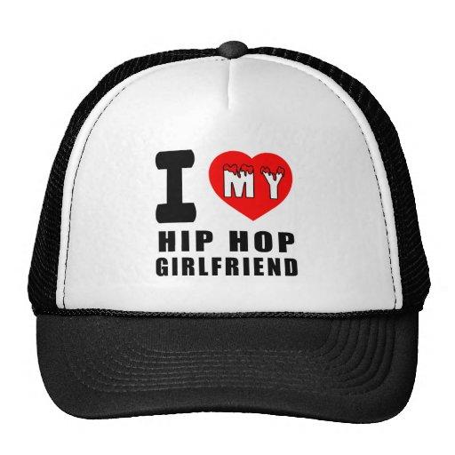 I Love My Hip Hop Girlfriend Hats
