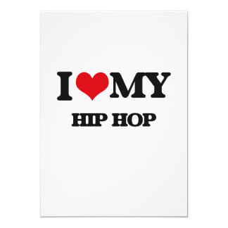 I Love My HIP HOP Personalized Invite