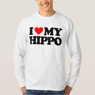 I LOVE MY HIPPO T-Shirt