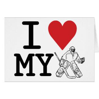 I Love My Hockey Goalie Greeting Cards